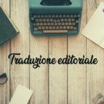 Traduzione editoriale. Temi d'autore.